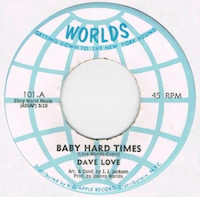 DAVE LOVE / BABY HARD TIMES