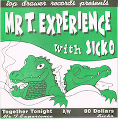 MR T. EXPERIENCE / TOGETHER TONIGHT