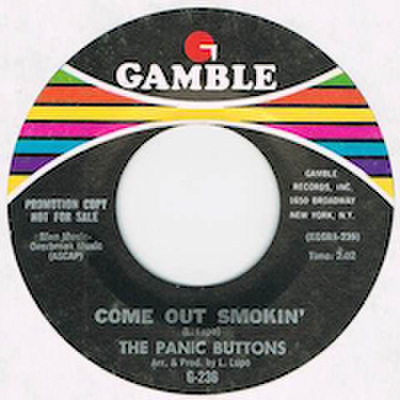 PANIC BUTTONS / COME OUT SMOKIN'