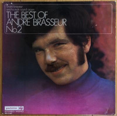 ANDRE BRASSEUR / THE BEST OF ANDRE BRASSEUR NO.2