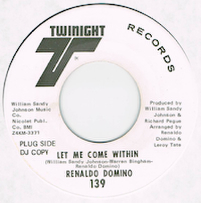 RENALDO DOMINO / LET ME COME WITHIN