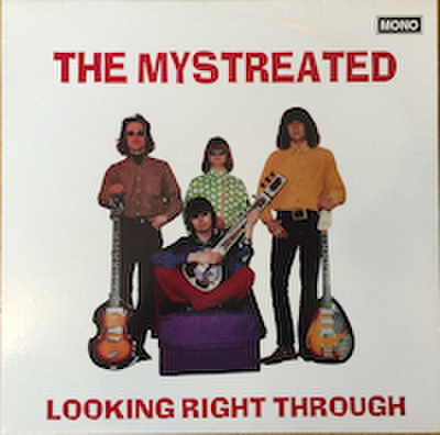 MYSTREATED / LOOKING RIGHT THROUGH