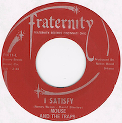 MOUSE AND THE TRAPS / I SATISFY