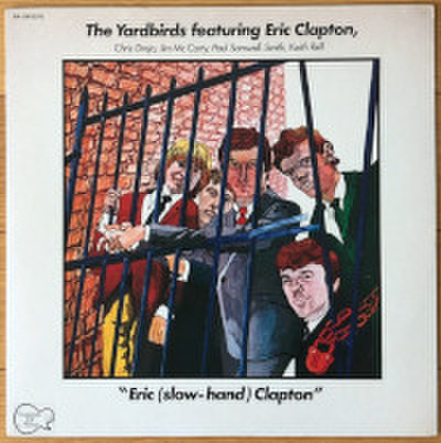 THE YARDBIRDS featuring ERIC CLAPTON / ERIC (SLOW-HAND) CLAPTON