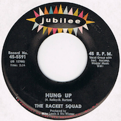 RACKET SQUAD / HUNG UP