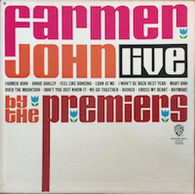 THE PREMIERS / FARMER JOHN LIVE