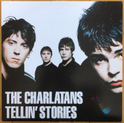 THE CHARLATANS / TELLIN' STORIES