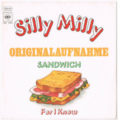 SANDWICH / SILLY MILLY