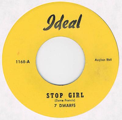 7 DWARFS / STOP GIRL