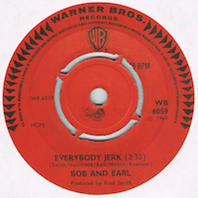 BOB AND EARL / EVERYBODY JERK