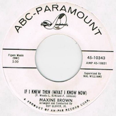 MAXINE BROWN / IF I KNEW THEN