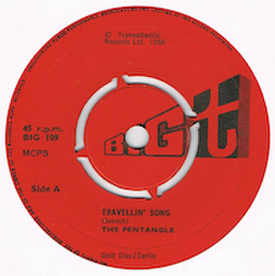 THE PENTANGLE / TRAVELLIN' SONG