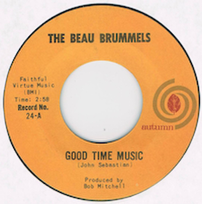 THE BEAU BRUMMELS / GOOD TIME MUSIC