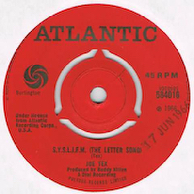 JOE TEX / S.Y.S.L.I.F.M. (THE LETTER SONG)