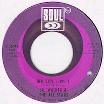 JR. WALKER & THE ALL STARS / HIP CITY