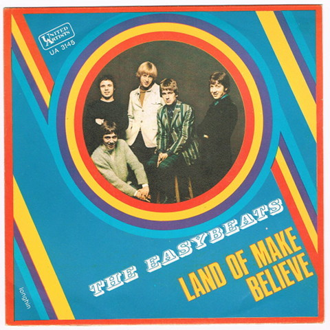 THE EASYBEATS / LAND OF MAKE BELIEVE