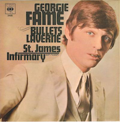 GEORGIE FAME / BULLETS LAVERNE