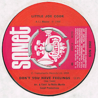 LITTLE JOE COOK / DON'T YOU HAVE FEELINGS