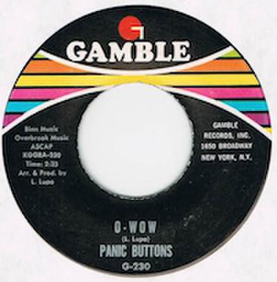 PANIC BUTTONS / O-WOW