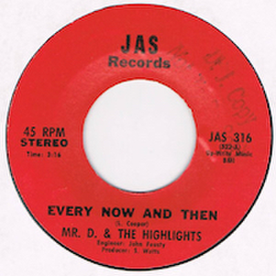 MR. D. & THE HIGHLIGHTS / EVERY NOW AND THEN