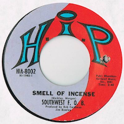 SOUTHWEST F.O.B. / SMELL OF INCENSE
