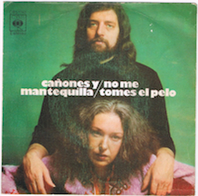 CANONES Y MANTEQUILLA / NO ME TOMES EL PELO