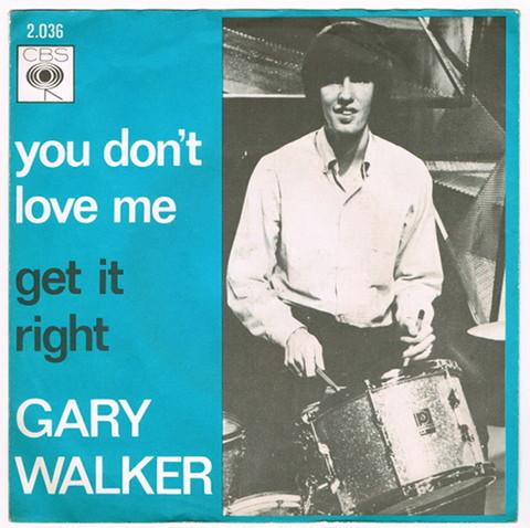 GARY WALKER / YOU DON'T LOVE ME