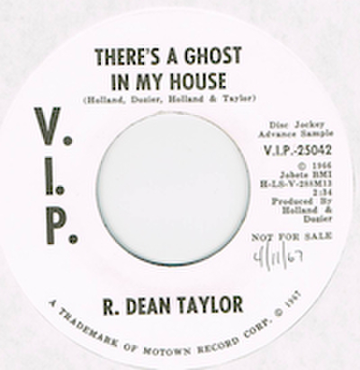 R. DEAN TAYLOR / THERE'S A GHOST IN MY HOUSE