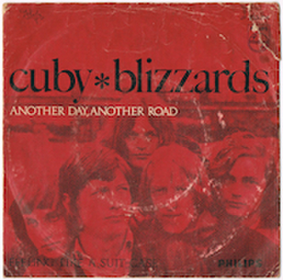CUBY + BLIZZARDS / ANOTHER DAY, ANOTHER ROAD