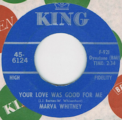 MARVA WHITNEY / YOUR LOVE WAS GOOD FOR ME