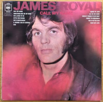 JAMES ROYAL / CALL MY NAME