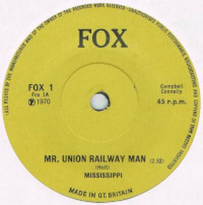 MISSISSIPPI / MR. UNION RAILWAY MAN