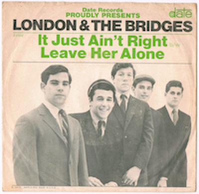 LONDON & THE BRIDGES / IT JUST AIN'T RIGHT