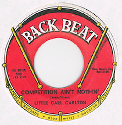 LITTLE CARL CARLTON / COMPETITION AIN'T NOTHIN'