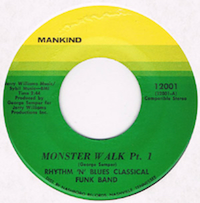 RHYTHM 'N' BLUES CLASSICAL FUNK BAND / MONSTER WALK Pt.1
