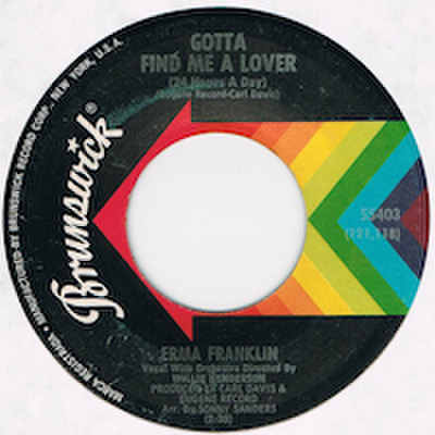 ERMA FRANKLIN / GOTTA FIND ME A LOVER