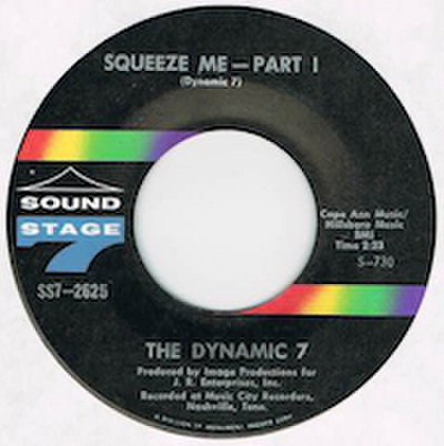 DYNAMIC 7 / SQUEEZE ME