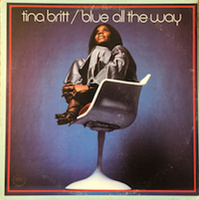 TINA BRITT / BLUE ALL THE WAY