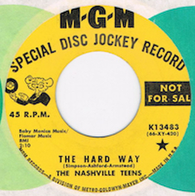 NASHVILLE TEENS / THE HARD WAY