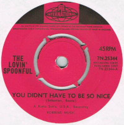 THE LOVIN' SPOONFUL / YOU DIDN'T HAVE TO BE SO NICE