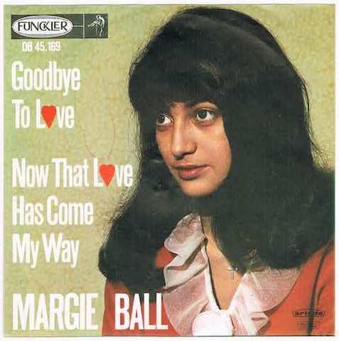 MARGIE BALL / GOODBYE TO LOVE
