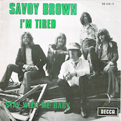 SAVOY BROWN / I'M TIRED