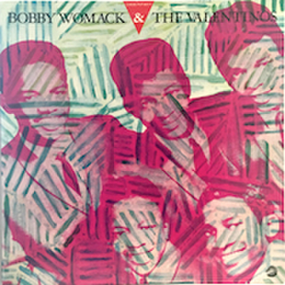 BOBBY WOMACK & THE VALENTIONS / SAME