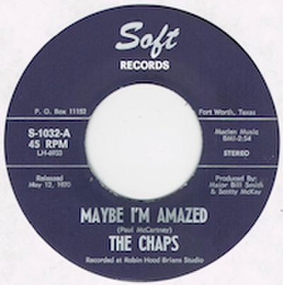 CHAPS / MAYBE I'M AMAZED