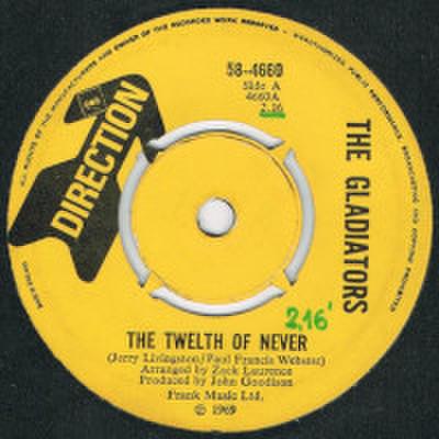 THE GALDIATORS / THE TWELTH OF NEVER
