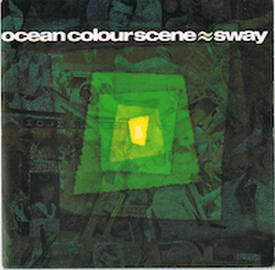 OCEAN COLOUR SCENE / SWAY