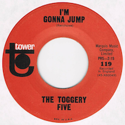 THE TOGGERY FIVE / I'M GONNA JUMP
