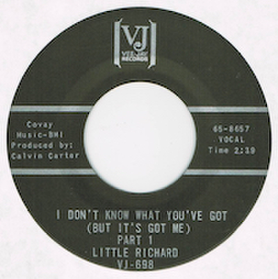 LITTLE RICHARD / I DON'T KNOW WHAT YOU'VE GOT