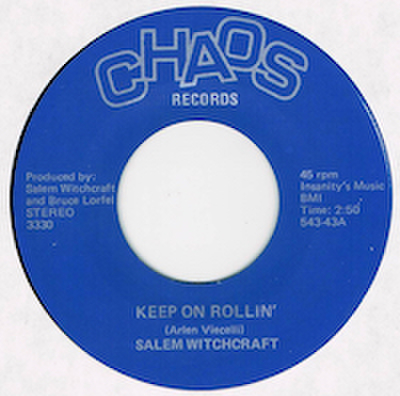 SALEM WITCHCRAFT / KEEP ON ROLLIN'