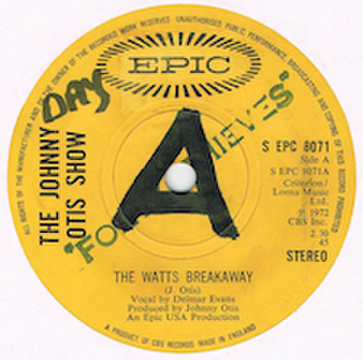 JOHNNY OTIS SHOW / THE WATTS BREAKAWAY